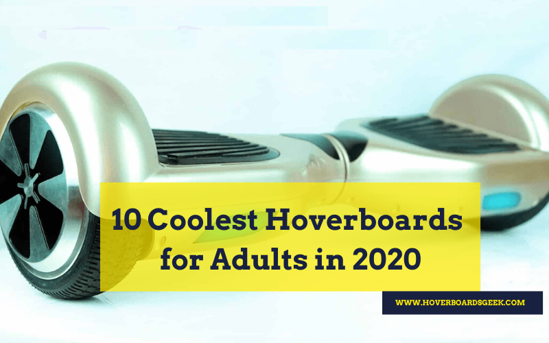 Best Hoverboard for Adults in 2020