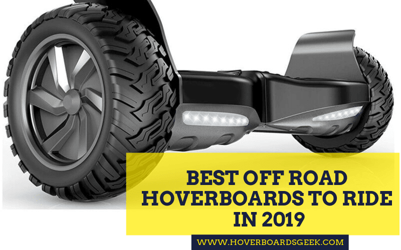 Best off road hoverbards to ride