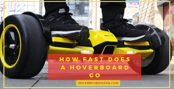 How fast does a hoverboard go