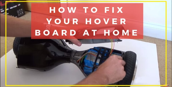 How to fix your hoverboard at home