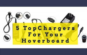 5 Best Chargers For Hoverboard - [Updated Buyer's Guide 2020]